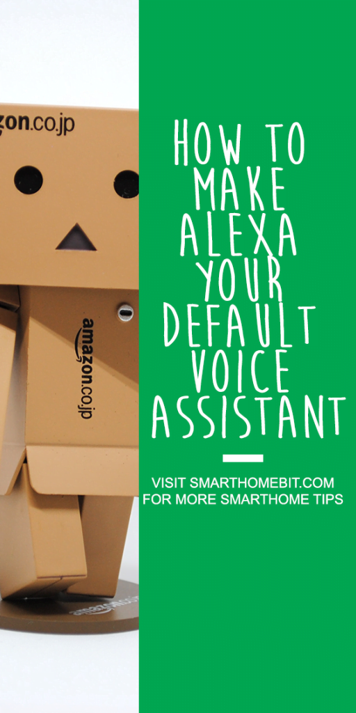 How to make Alexa your default voice assistant