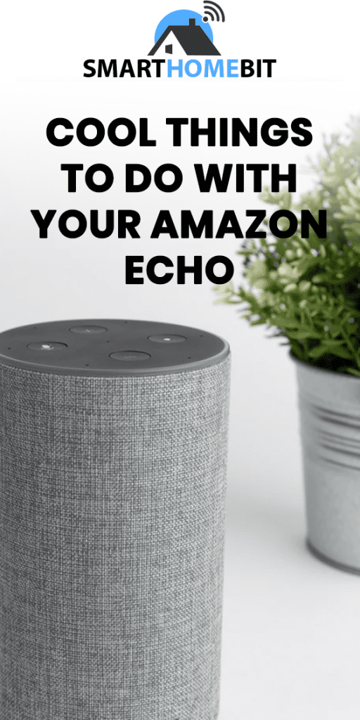 Cool Things to do with Amazon Echo