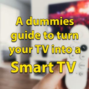 Turn TV into Smart TV
